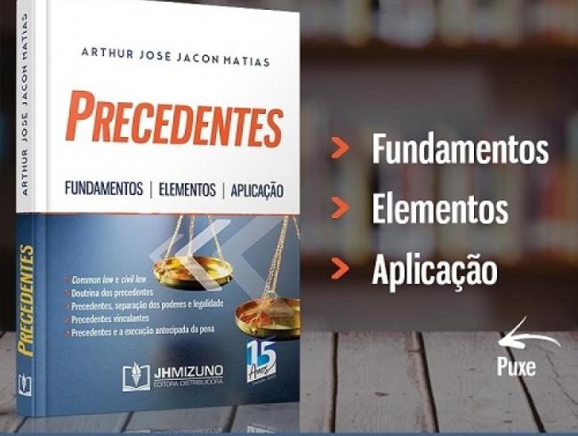 Associado lança livro com estudo sobre o sistema de precedentes