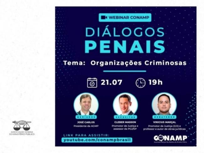 Presidente da AGMP media webinar da CONAMP sobre organizações criminosas