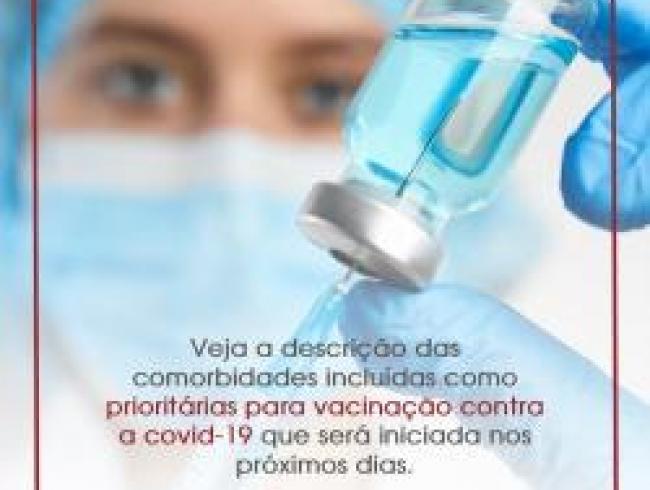 Veja a descrição das comorbidades incluídas como prioritárias para vacinação contra a covid-19.