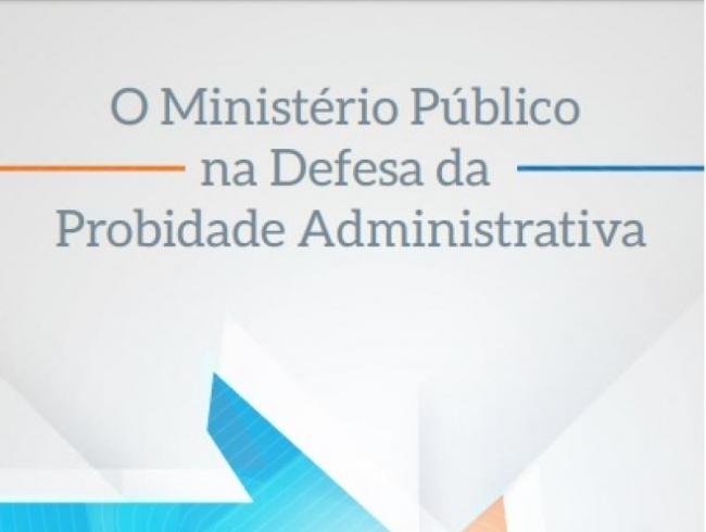 Artigo de promotora associada é selecionado para a revista O Ministério Público na Defesa da Probidade Administrativa