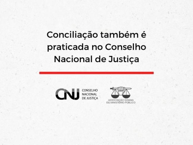 Conciliação também é praticada no Conselho Nacional de Justiça