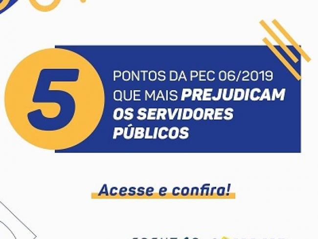 Conhaça os cinco pontos da Reforma da Previdência que mais prejudicam o servidor público