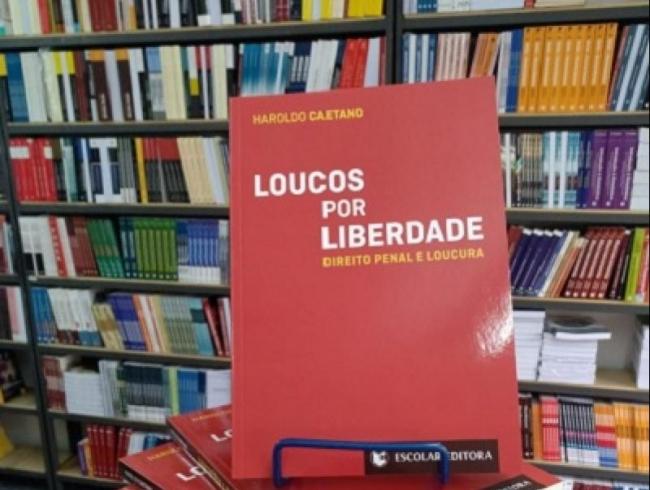 Associado lança livro sobre Direito Penal e Loucura nesta quarta-feira, dia 21