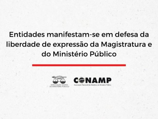 Entidades manifestam-se em defesa da liberdade de expressão da Magistratura e do Ministério Público