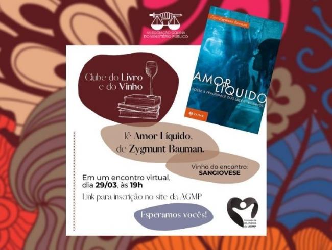 Clube do Livro e do Vinho, da Comissão de Mulheres da AGMP, lerá obra de Zygmunt Bauman