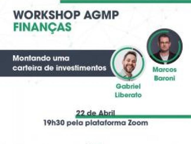 Última palestra do Workshop sobre finanças, realizado pela AGMP com os palestrantes Gabriel Liberato e Marcos Baroni