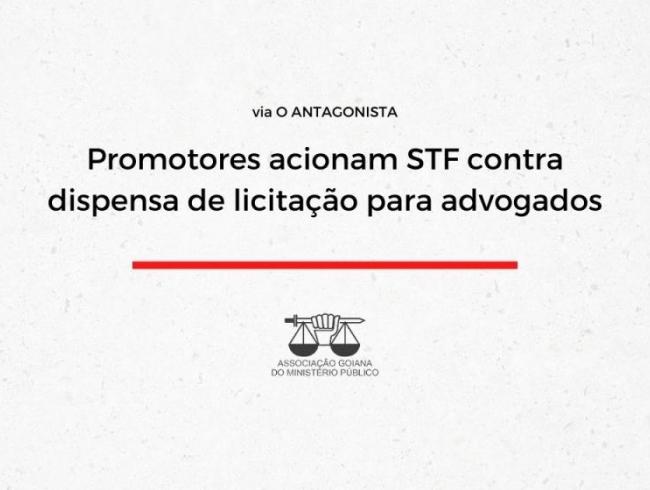 Promotores acionam STF contra dispensa de licitação para advogados
