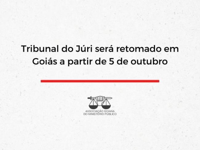 Tribunal do Júri será retomado em Goiás a partir de 5 de outubro